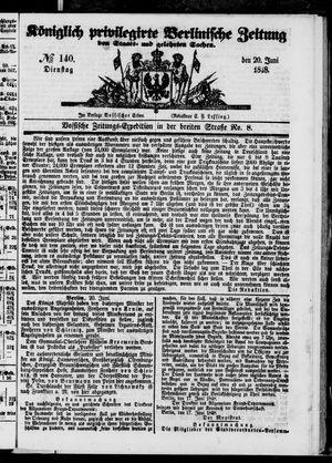 Königlich privilegirte Berlinische Zeitung von Staats- und gelehrten Sachen vom 20.06.1848