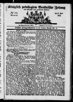 Königlich privilegirte Berlinische Zeitung von Staats- und gelehrten Sachen vom 21.06.1848