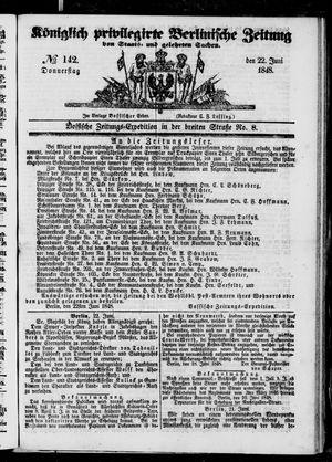 Königlich privilegirte Berlinische Zeitung von Staats- und gelehrten Sachen vom 22.06.1848