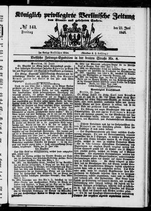Königlich privilegirte Berlinische Zeitung von Staats- und gelehrten Sachen on Jun 23, 1848