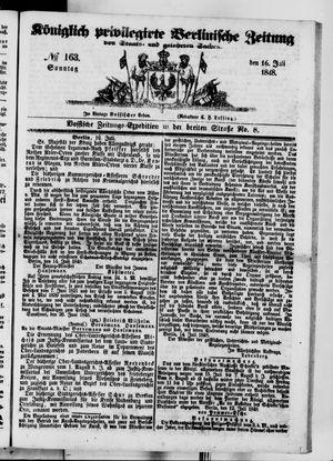 Königlich privilegirte Berlinische Zeitung von Staats- und gelehrten Sachen vom 16.07.1848