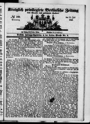 Königlich privilegirte Berlinische Zeitung von Staats- und gelehrten Sachen vom 23.07.1848