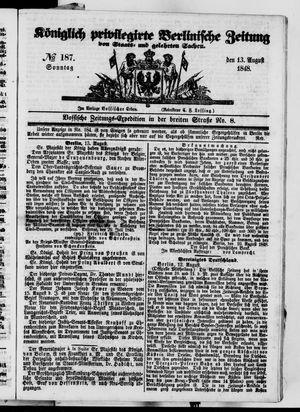Königlich privilegirte Berlinische Zeitung von Staats- und gelehrten Sachen vom 13.08.1848
