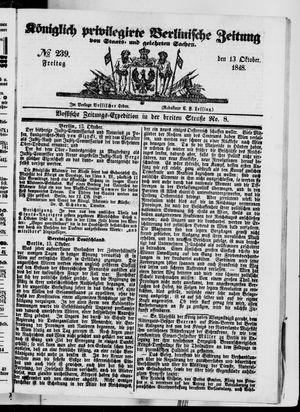 Königlich privilegirte Berlinische Zeitung von Staats- und gelehrten Sachen vom 13.10.1848