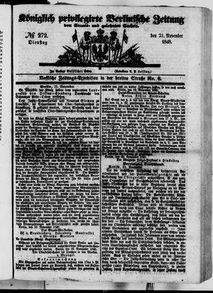 Königlich privilegirte Berlinische Zeitung von Staats- und gelehrten Sachen vom 21.11.1848