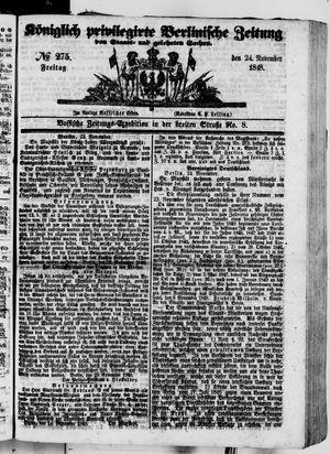 Königlich privilegirte Berlinische Zeitung von Staats- und gelehrten Sachen vom 24.11.1848