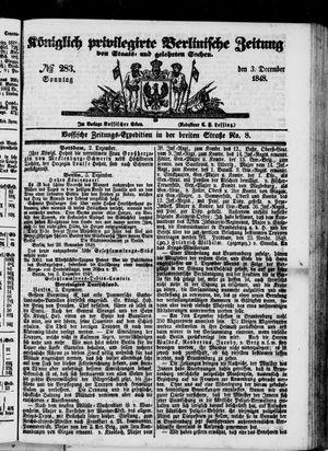 Königlich privilegirte Berlinische Zeitung von Staats- und gelehrten Sachen vom 03.12.1848