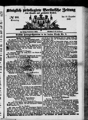 Königlich privilegirte Berlinische Zeitung von Staats- und gelehrten Sachen vom 10.12.1848