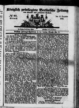 Königlich privilegirte Berlinische Zeitung von Staats- und gelehrten Sachen vom 13.12.1848