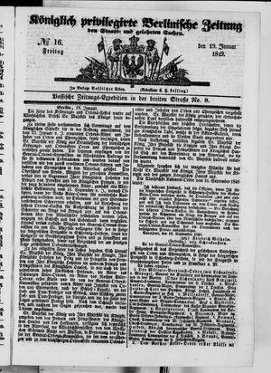 Königlich privilegirte Berlinische Zeitung von Staats- und gelehrten Sachen on Jan 19, 1849
