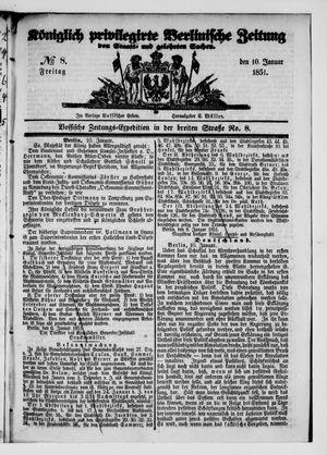 Königlich privilegirte Berlinische Zeitung von Staats- und gelehrten Sachen on Jan 10, 1851
