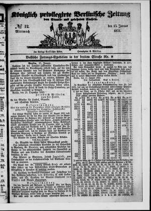 Königlich privilegirte Berlinische Zeitung von Staats- und gelehrten Sachen vom 15.01.1851