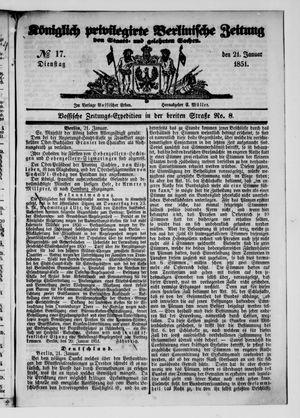Königlich privilegirte Berlinische Zeitung von Staats- und gelehrten Sachen vom 21.01.1851