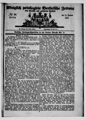 Königlich privilegirte Berlinische Zeitung von Staats- und gelehrten Sachen vom 31.01.1851