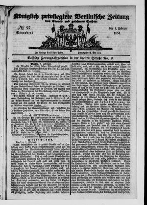 Königlich privilegirte Berlinische Zeitung von Staats- und gelehrten Sachen vom 01.02.1851