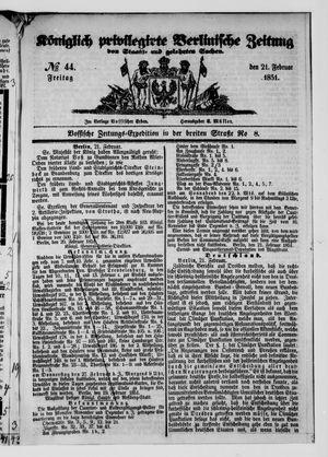 Königlich privilegirte Berlinische Zeitung von Staats- und gelehrten Sachen vom 21.02.1851
