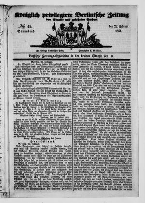 Königlich privilegirte Berlinische Zeitung von Staats- und gelehrten Sachen vom 22.02.1851