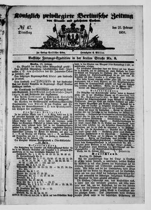 Königlich privilegirte Berlinische Zeitung von Staats- und gelehrten Sachen vom 25.02.1851