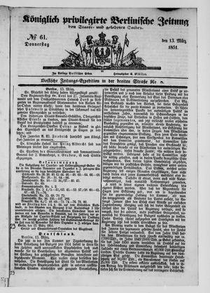 Königlich privilegirte Berlinische Zeitung von Staats- und gelehrten Sachen on Mar 13, 1851