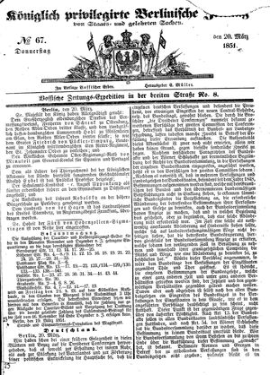 Königlich privilegirte Berlinische Zeitung von Staats- und gelehrten Sachen vom 20.03.1851