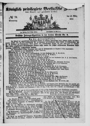 Königlich privilegirte Berlinische Zeitung von Staats- und gelehrten Sachen vom 23.03.1851