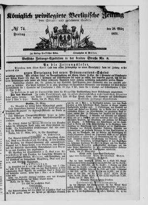 Königlich privilegirte Berlinische Zeitung von Staats- und gelehrten Sachen vom 28.03.1851