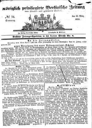 Königlich privilegirte Berlinische Zeitung von Staats- und gelehrten Sachen vom 30.03.1851