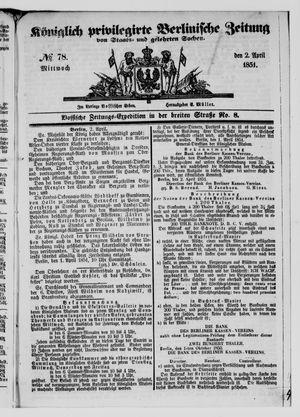 Königlich privilegirte Berlinische Zeitung von Staats- und gelehrten Sachen vom 02.04.1851