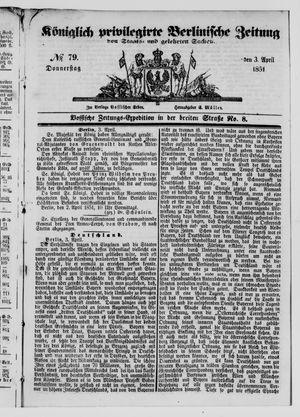 Königlich privilegirte Berlinische Zeitung von Staats- und gelehrten Sachen vom 03.04.1851