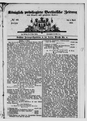Königlich privilegirte Berlinische Zeitung von Staats- und gelehrten Sachen vom 04.04.1851