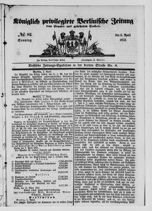 Königlich privilegirte Berlinische Zeitung von Staats- und gelehrten Sachen vom 06.04.1851