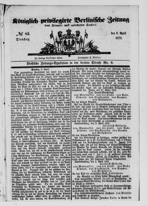 Königlich privilegirte Berlinische Zeitung von Staats- und gelehrten Sachen vom 08.04.1851