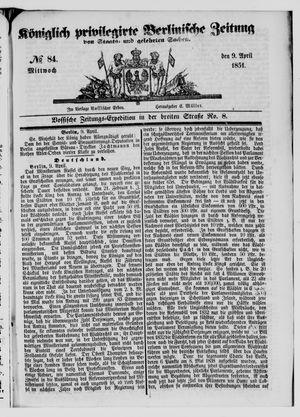 Königlich privilegirte Berlinische Zeitung von Staats- und gelehrten Sachen vom 09.04.1851
