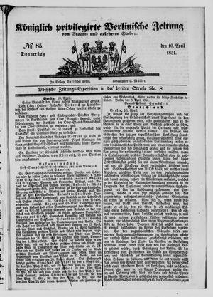 Königlich privilegirte Berlinische Zeitung von Staats- und gelehrten Sachen vom 10.04.1851