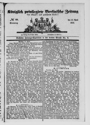 Königlich privilegirte Berlinische Zeitung von Staats- und gelehrten Sachen vom 13.04.1851