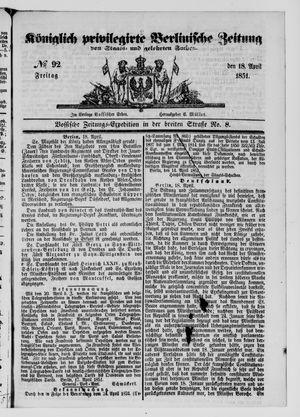 Königlich privilegirte Berlinische Zeitung von Staats- und gelehrten Sachen vom 18.04.1851