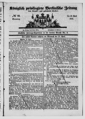 Königlich privilegirte Berlinische Zeitung von Staats- und gelehrten Sachen vom 20.04.1851