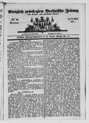 Königlich privilegirte Berlinische Zeitung von Staats- und gelehrten Sachen vom 23.04.1851