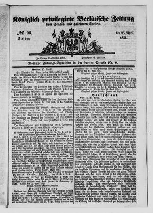 Königlich privilegirte Berlinische Zeitung von Staats- und gelehrten Sachen vom 25.04.1851