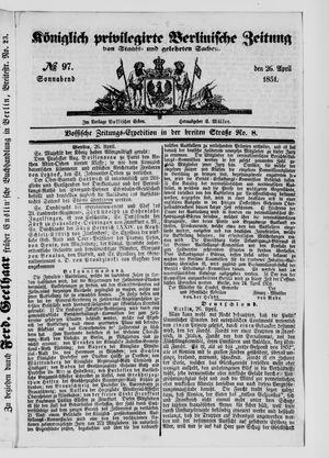 Königlich privilegirte Berlinische Zeitung von Staats- und gelehrten Sachen vom 26.04.1851