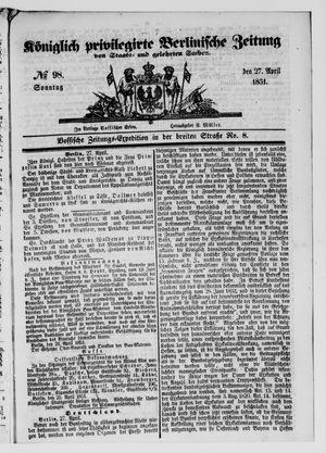 Königlich privilegirte Berlinische Zeitung von Staats- und gelehrten Sachen vom 27.04.1851
