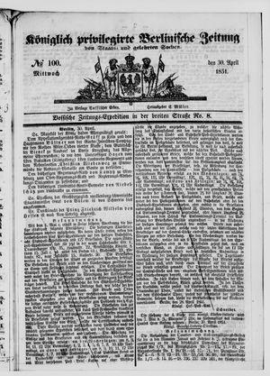 Königlich privilegirte Berlinische Zeitung von Staats- und gelehrten Sachen vom 30.04.1851