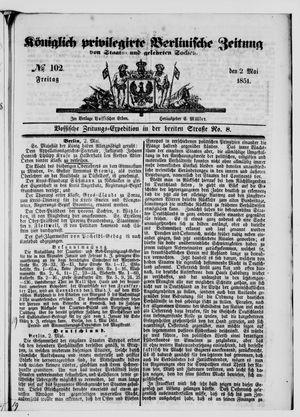 Königlich privilegirte Berlinische Zeitung von Staats- und gelehrten Sachen vom 02.05.1851