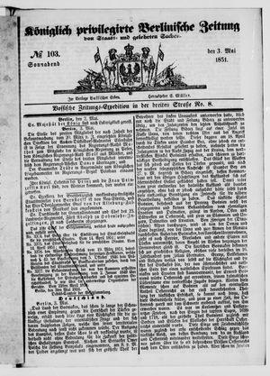 Königlich privilegirte Berlinische Zeitung von Staats- und gelehrten Sachen vom 03.05.1851