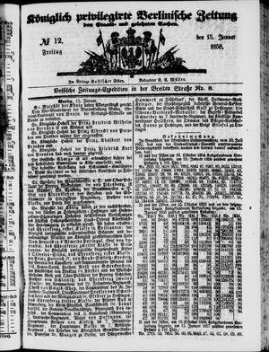 Königlich privilegirte Berlinische Zeitung von Staats- und gelehrten Sachen vom 15.01.1858