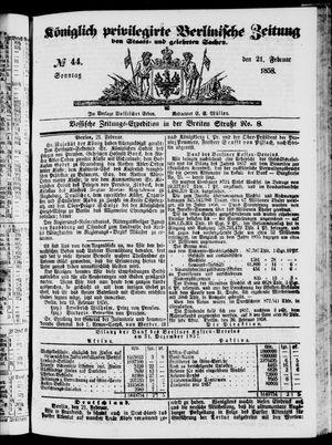 Königlich privilegirte Berlinische Zeitung von Staats- und gelehrten Sachen vom 21.02.1858