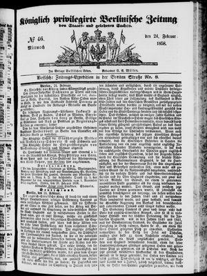 Königlich privilegirte Berlinische Zeitung von Staats- und gelehrten Sachen vom 24.02.1858