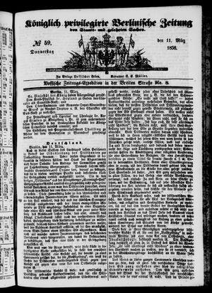 Königlich privilegirte Berlinische Zeitung von Staats- und gelehrten Sachen vom 11.03.1858