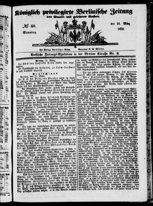 Königlich privilegirte Berlinische Zeitung von Staats- und gelehrten Sachen vom 21.03.1858