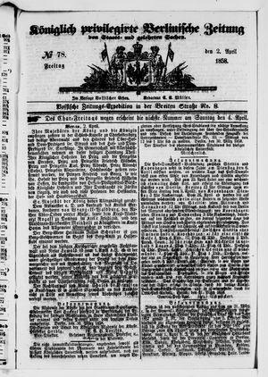 Königlich privilegirte Berlinische Zeitung von Staats- und gelehrten Sachen on Apr 2, 1858